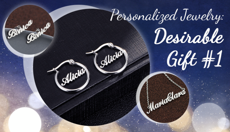 Personalized Jewelry: Desirable Gift #1